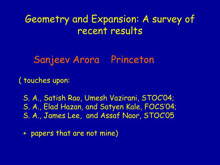 Geometry and expansion a survey of recent results