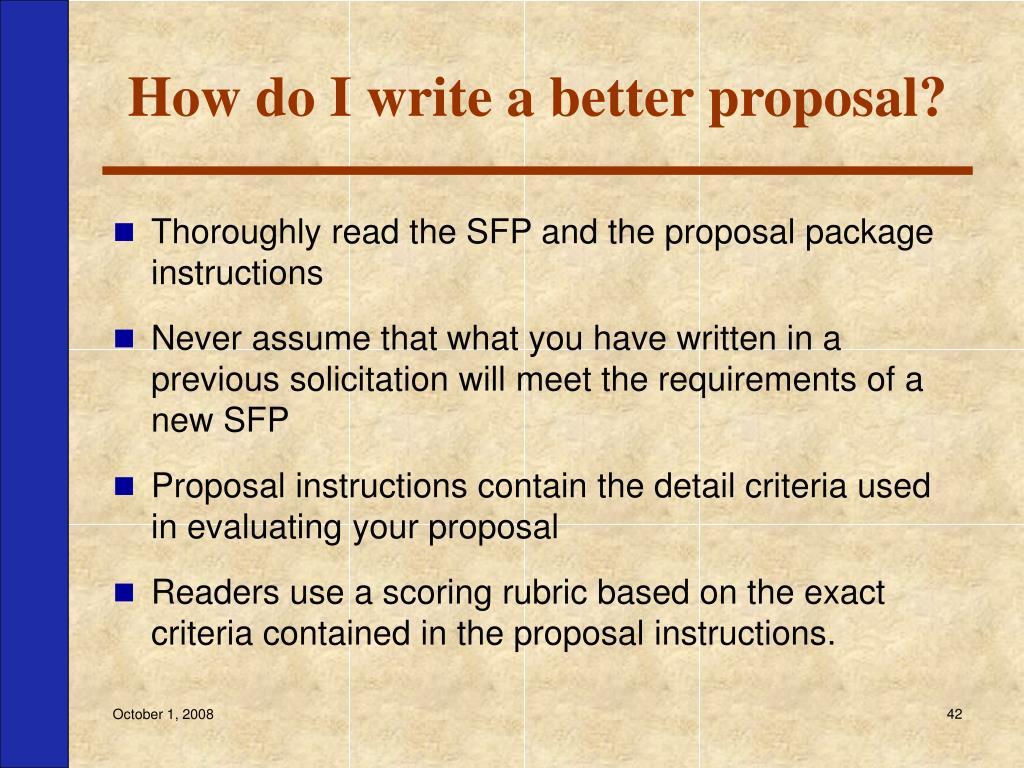 How do I write a better proposal?