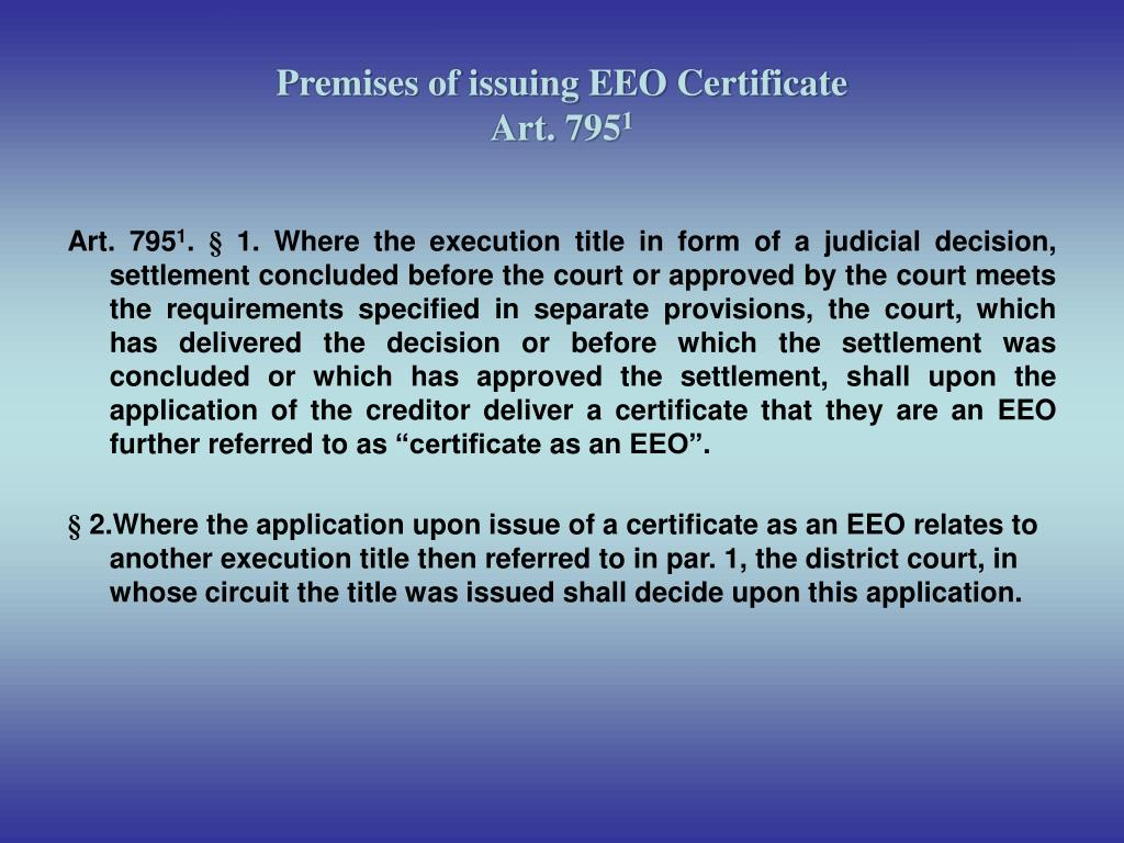 Premises of issuing EEO Certificate