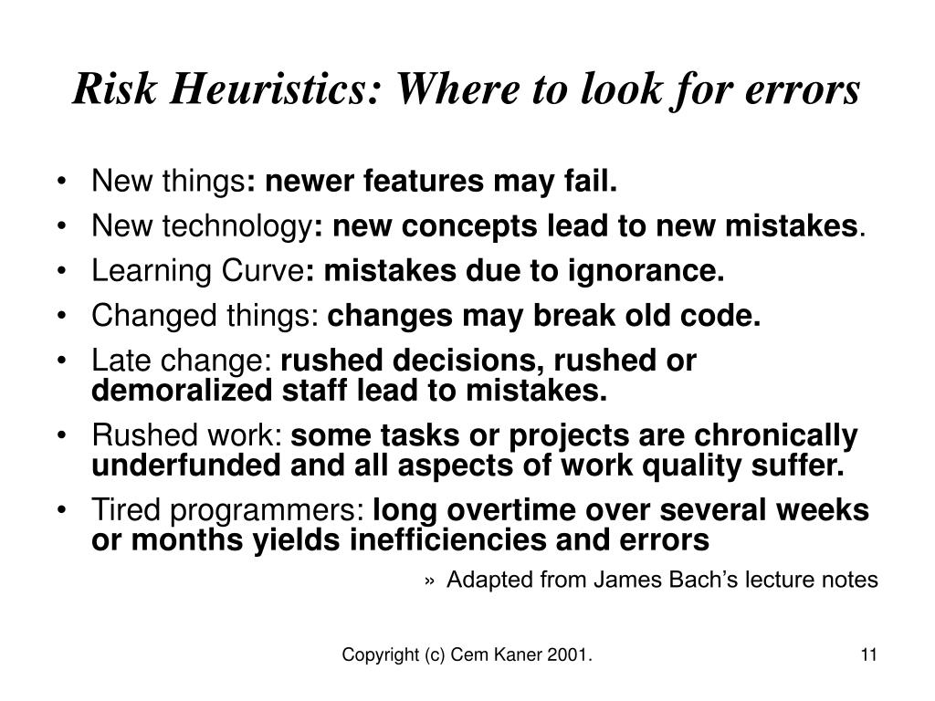 Risk Heuristics: Where to look for errors