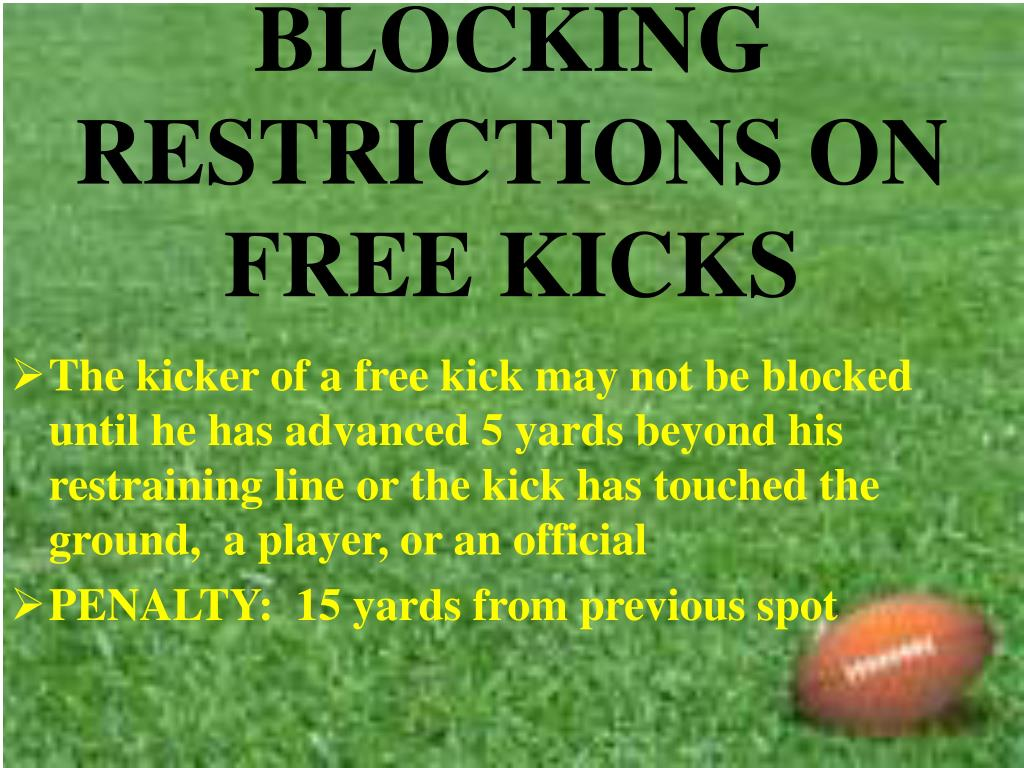 BLOCKING RESTRICTIONS ON FREE KICKS