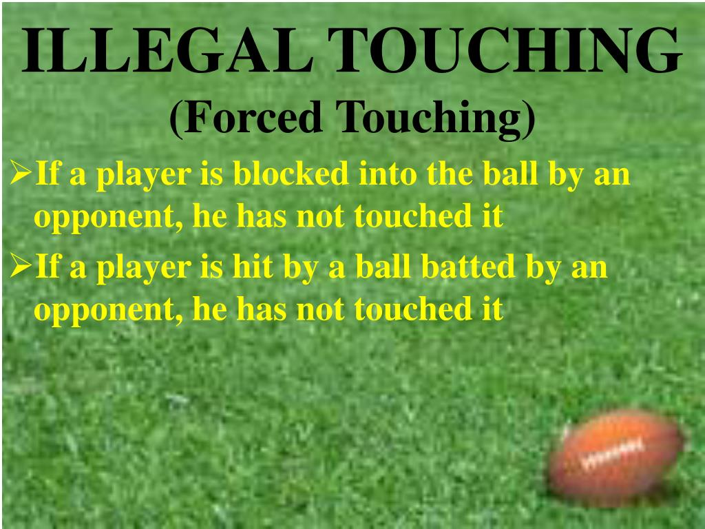 ILLEGAL TOUCHING