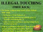 illegal touching free kick