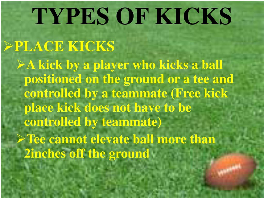 TYPES OF KICKS