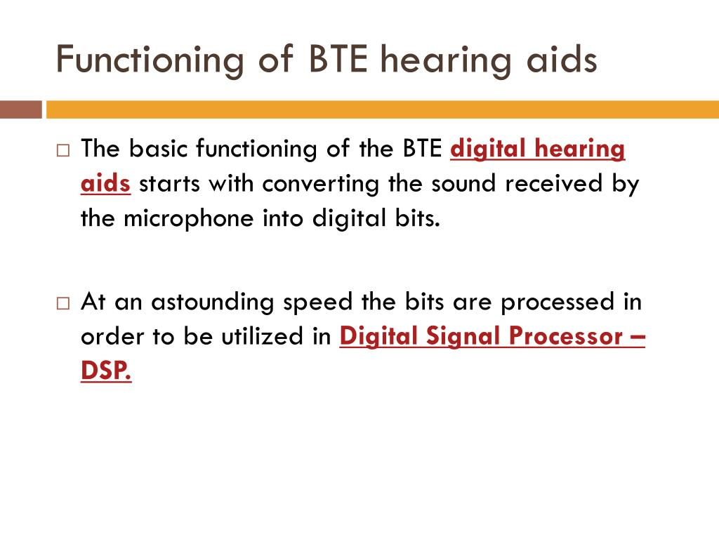 Functioning of BTE hearing aids