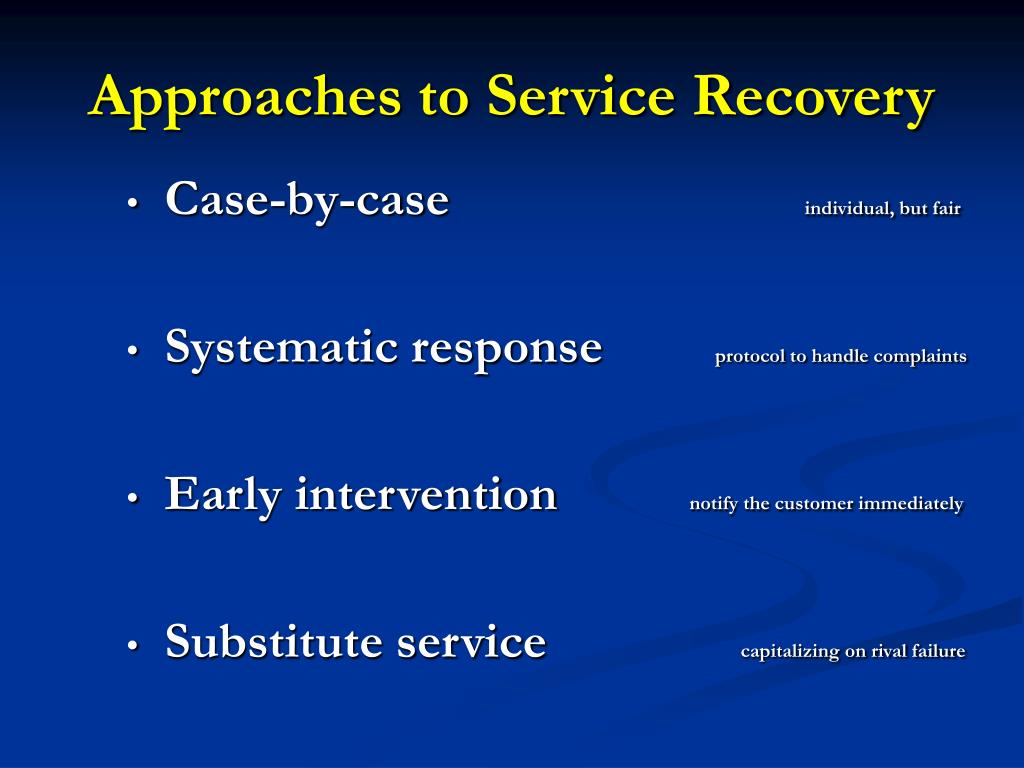 Approaches to Service Recovery