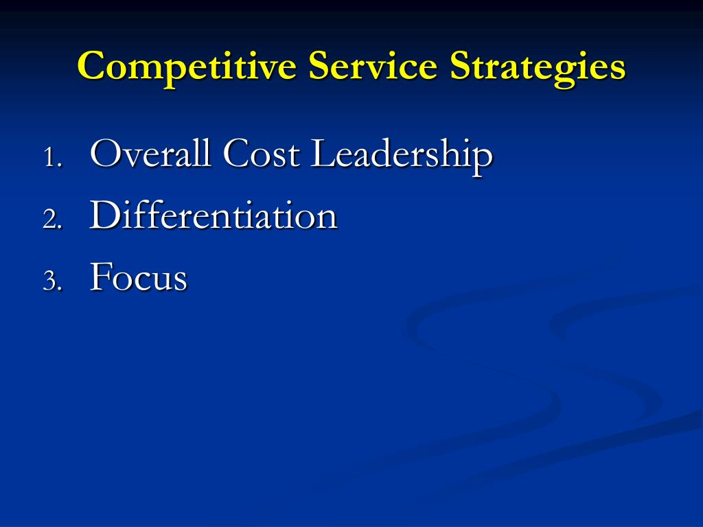 Competitive Service Strategies