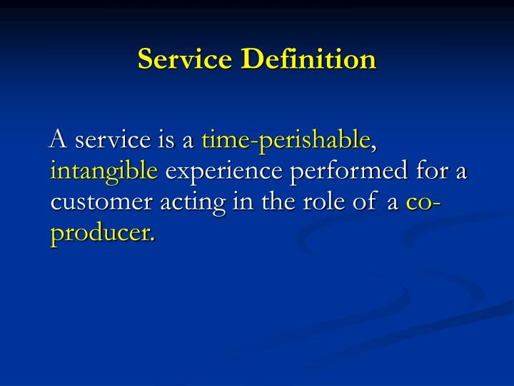 Service definition