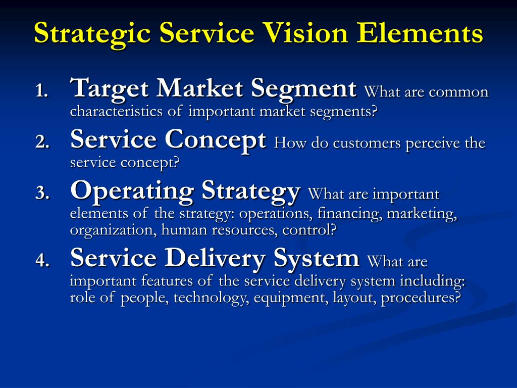 Strategic Service Vision Elements