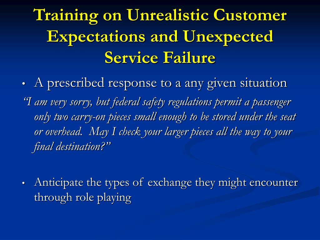 Training on Unrealistic Customer Expectations and Unexpected Service Failure