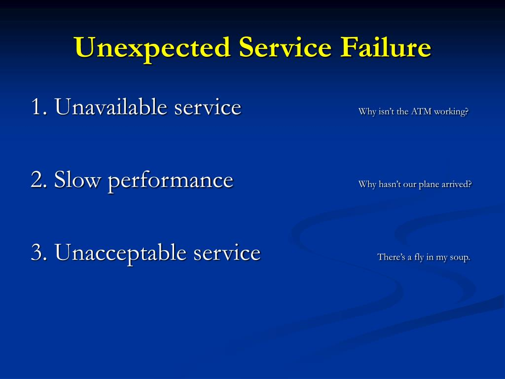 Unexpected Service Failure