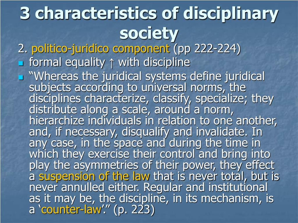 3 characteristics of disciplinary society
