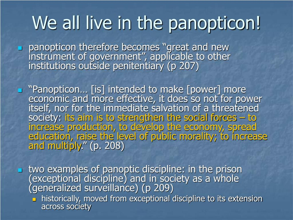 We all live in the panopticon!