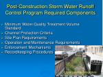 post construction storm water runoff control program required components