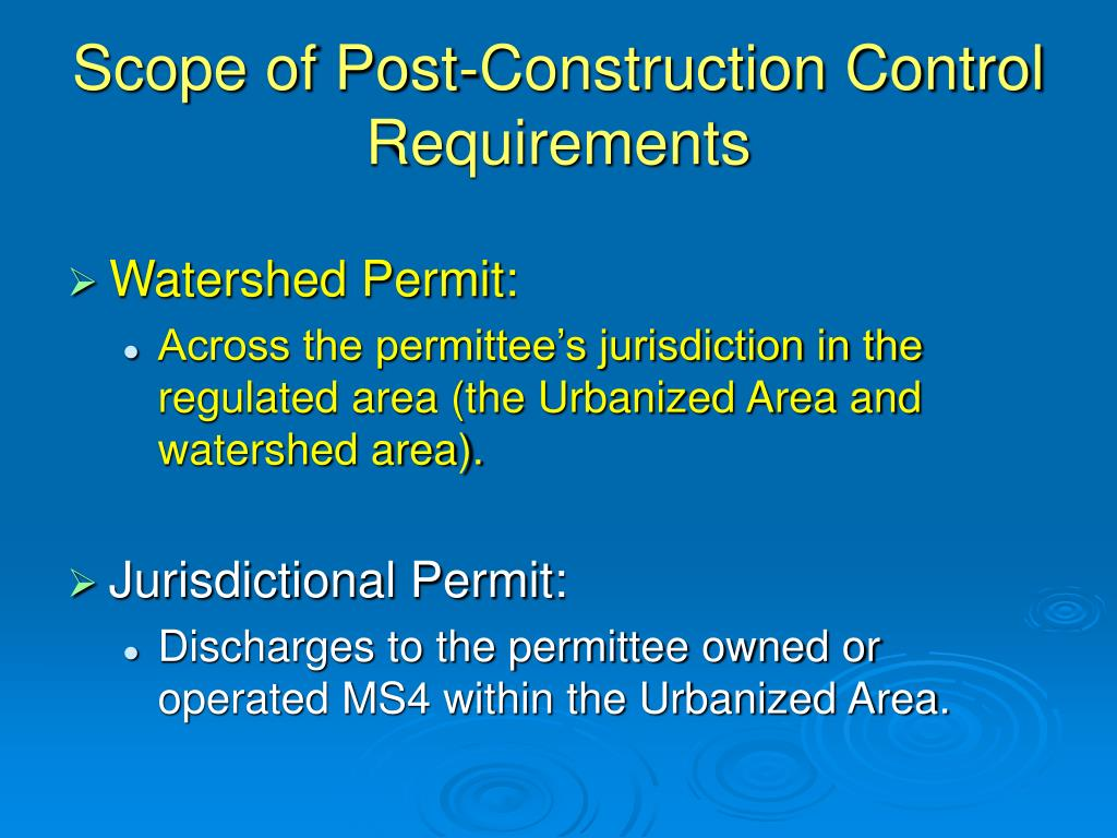 Scope of Post-Construction Control Requirements