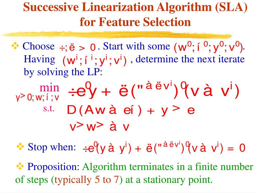 Successive Linearization Algorithm (SLA) for Feature Selection