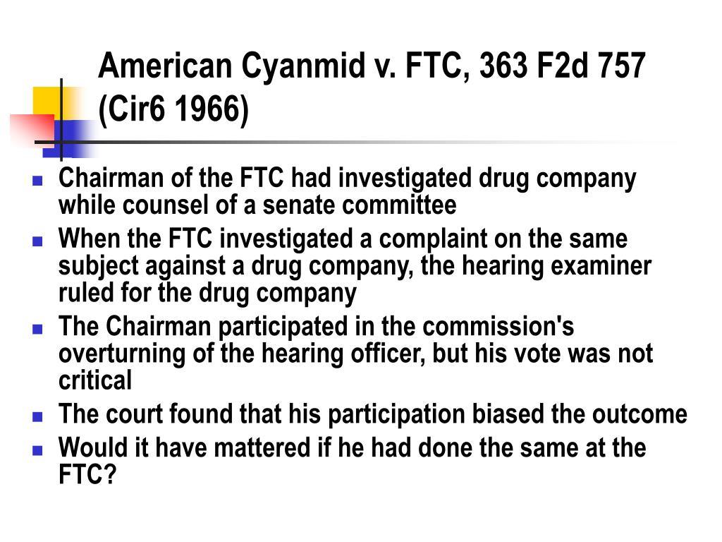 American Cyanmid v. FTC, 363 F2d 757 (Cir6 1966)