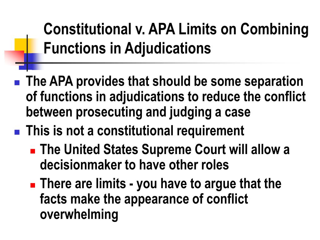 Constitutional v. APA Limits on Combining Functions in Adjudications