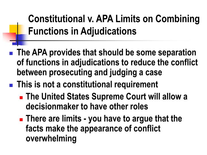 Constitutional v apa limits on combining functions in adjudications