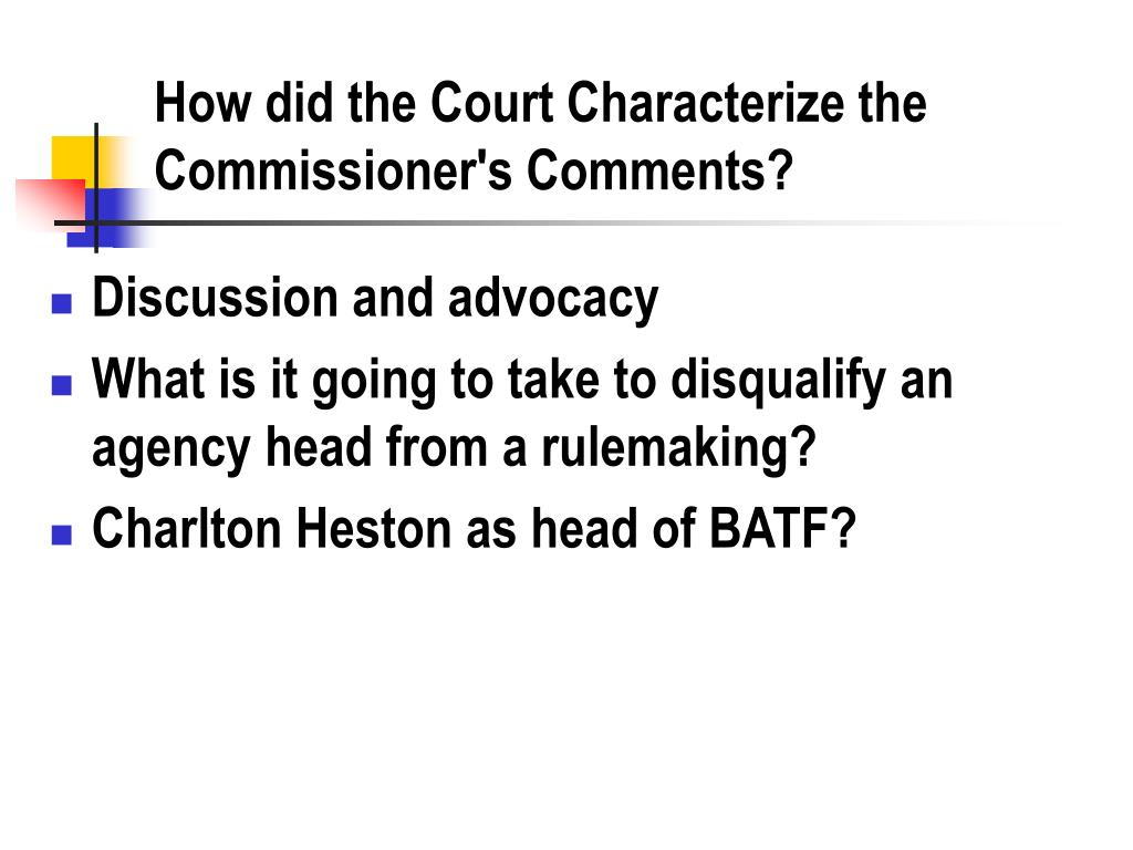 How did the Court Characterize the Commissioner's Comments?