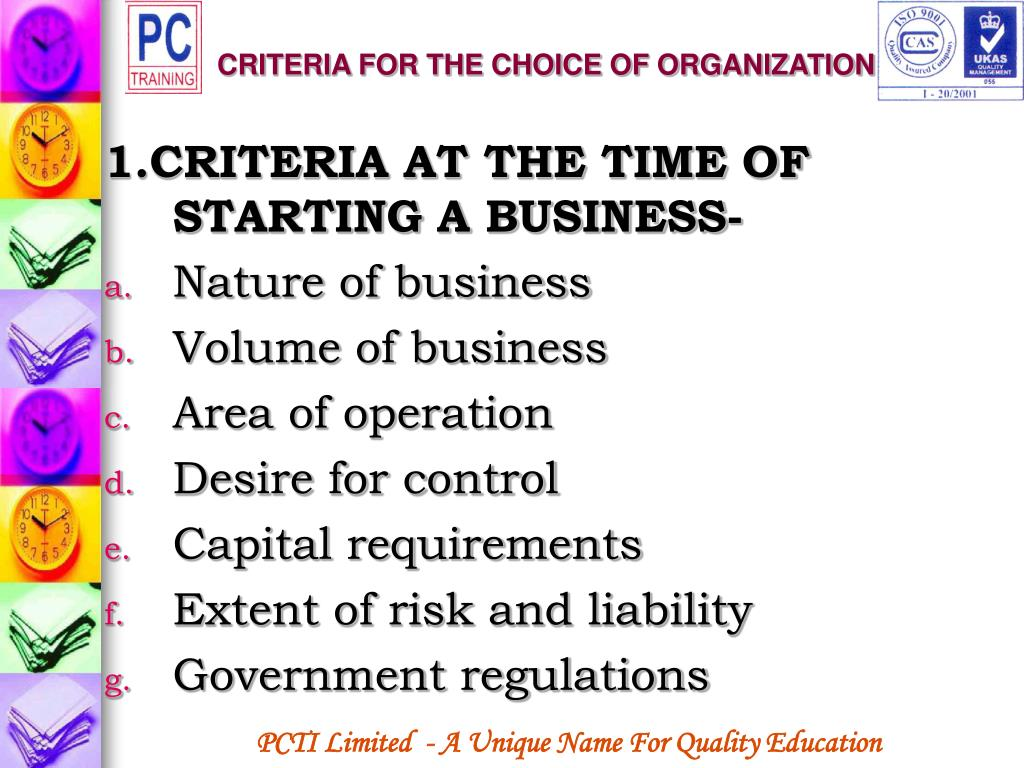 CRITERIA FOR THE CHOICE OF ORGANIZATION