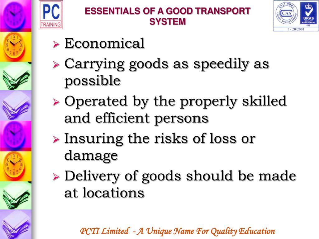 ESSENTIALS OF A GOOD TRANSPORT SYSTEM