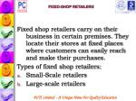 fixed shop retailers
