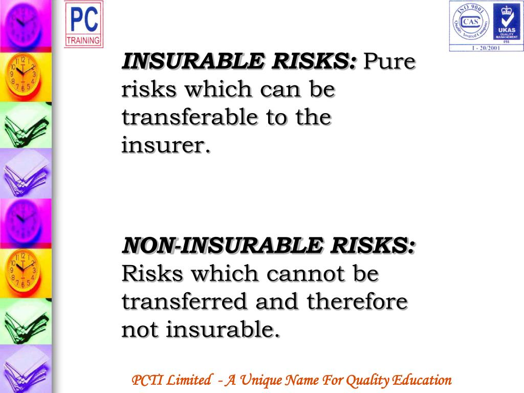 INSURABLE RISKS: