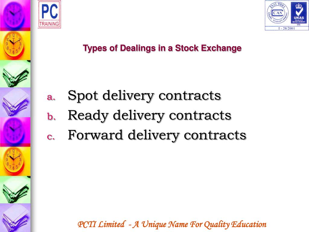 Types of Dealings in a Stock Exchange