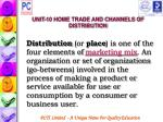unit 10 home trade and channels of distribution