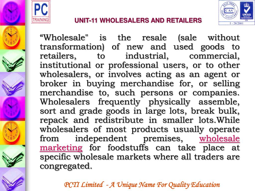 UNIT-11 WHOLESALERS AND RETAILERS