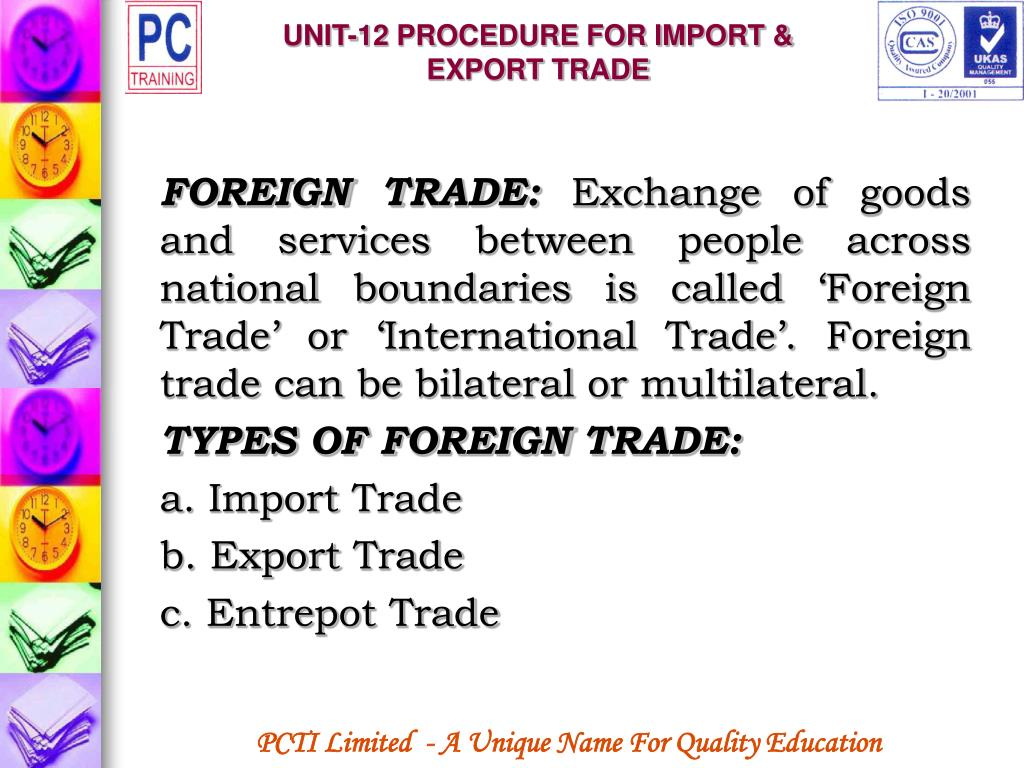 UNIT-12 PROCEDURE FOR IMPORT & EXPORT TRADE