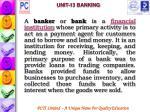 unit 13 banking