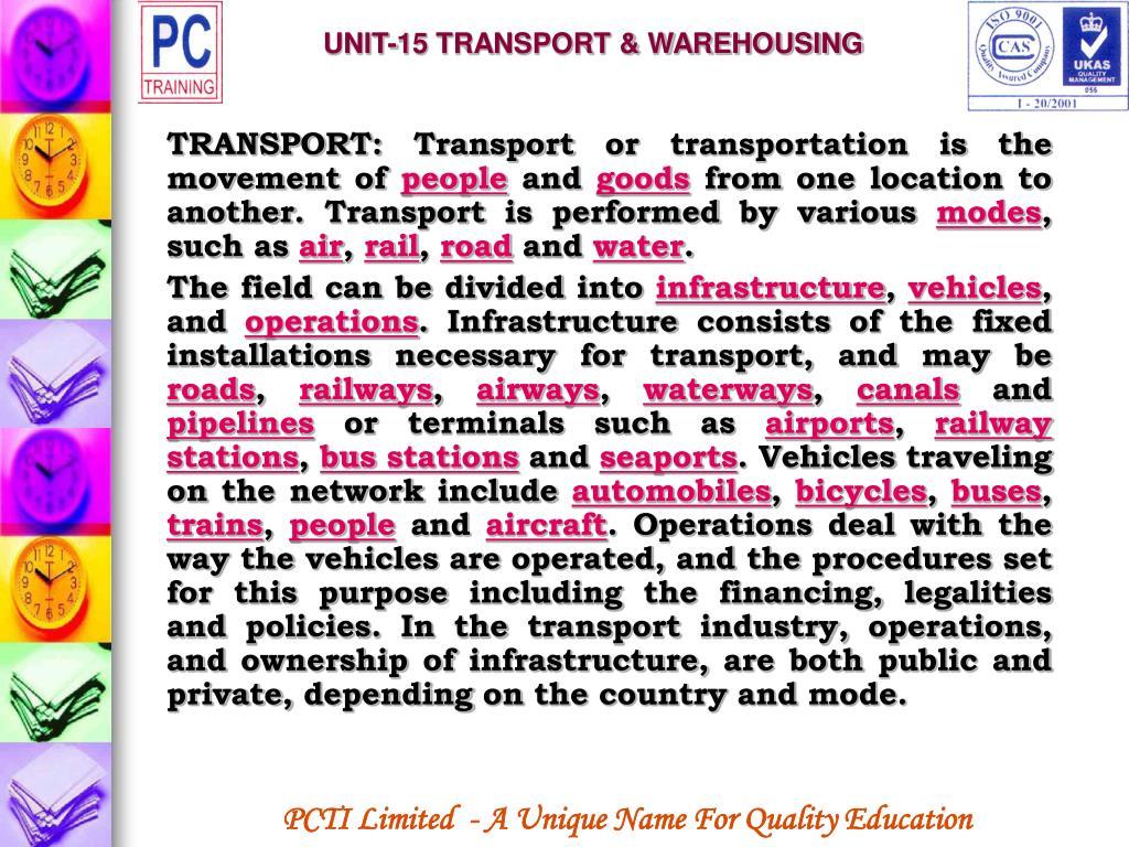 UNIT-15 TRANSPORT & WAREHOUSING