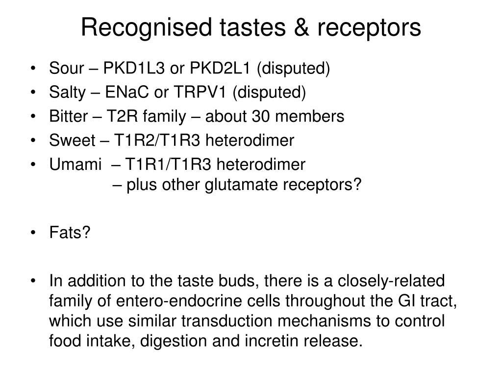 Recognised tastes & receptors