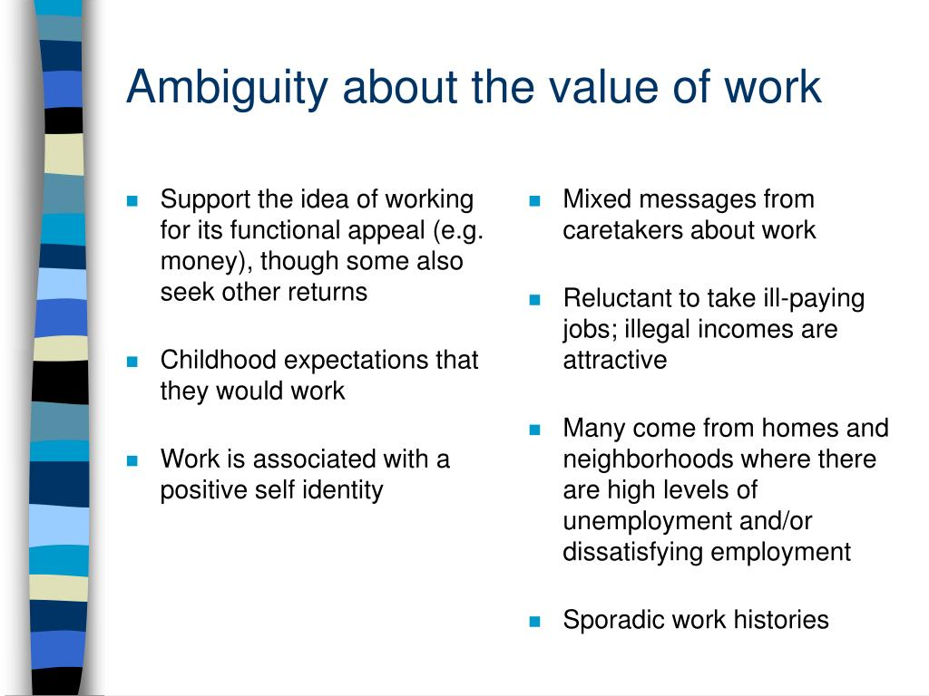 Ambiguity about the value of work