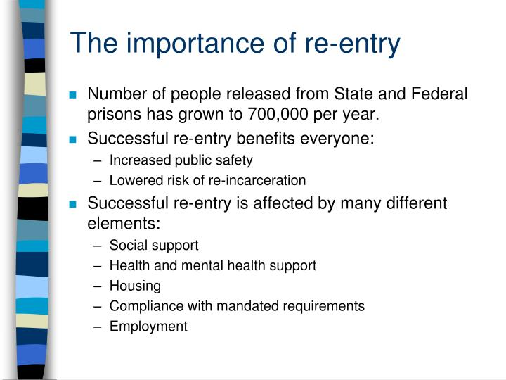 The importance of re entry