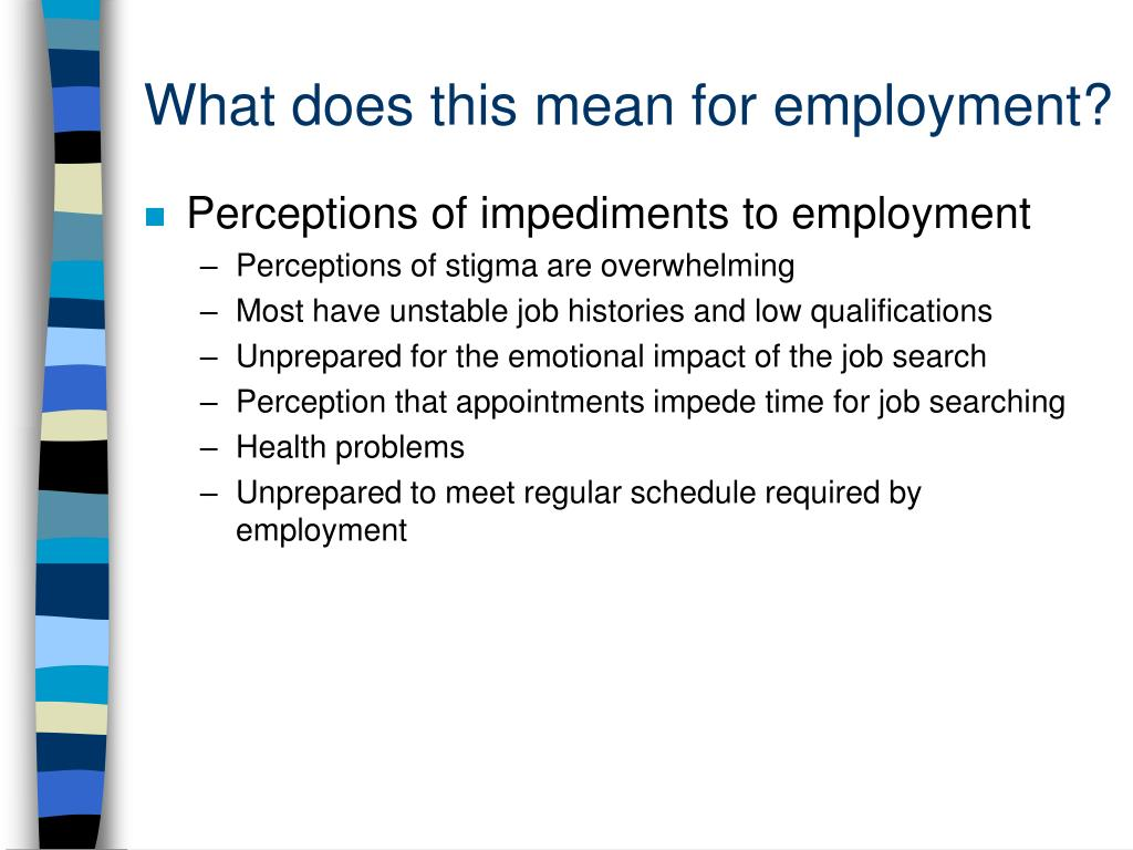What does this mean for employment?