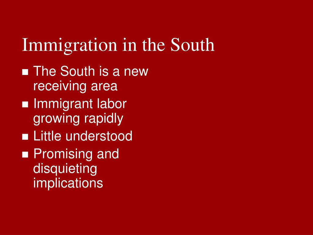 Immigration in the South