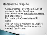 medical fee dispute