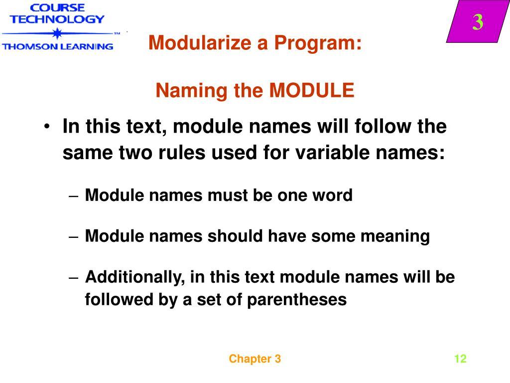 Modularize a Program: