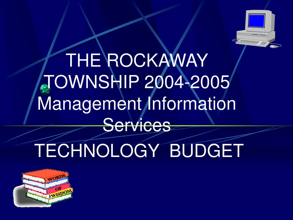 the rockaway township 2004 2005 management information services technology budget l.