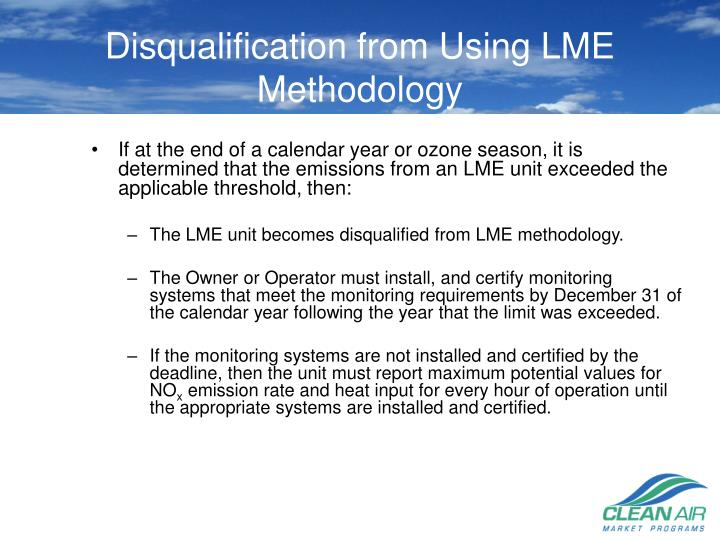 Disqualification from Using LME Methodology