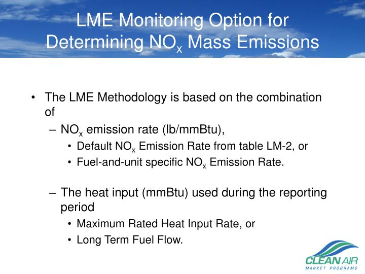 LME Monitoring Option for