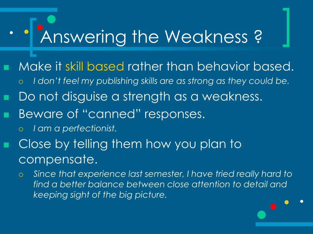 Answering the Weakness ?