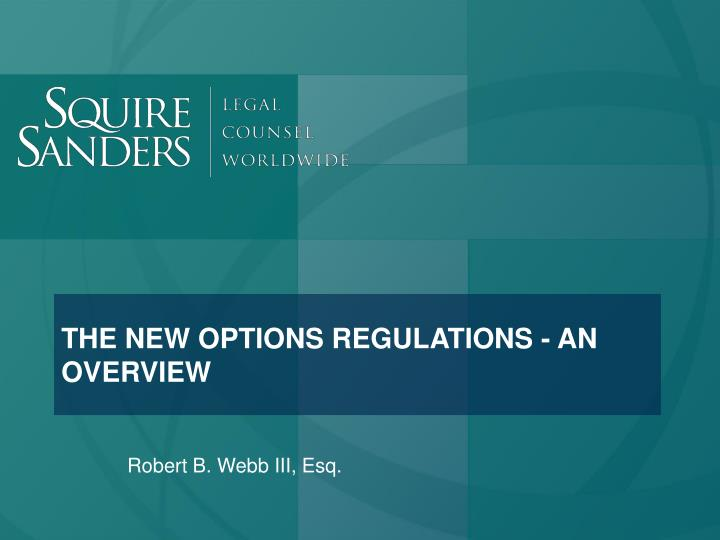 the new options regulations an overview n.
