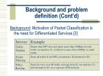 background and problem definition cont d7