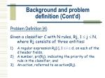 background and problem definition cont d8