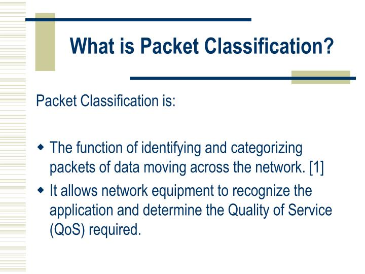 What is packet classification
