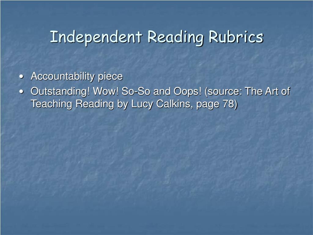Independent Reading Rubrics